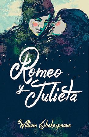 Romeo y Julieta (Edición Bilingüe) - William Shakespeare