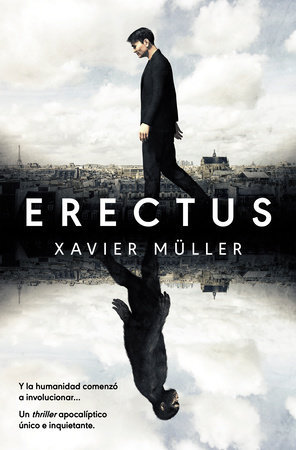 Erectus - Xavier Müller