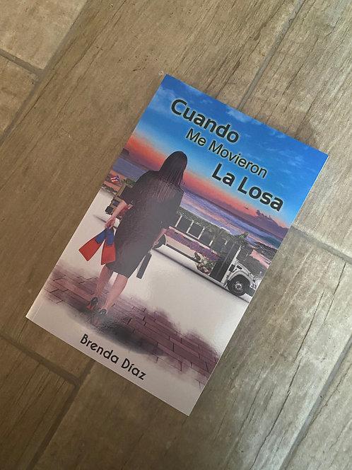 Cuando me movieron la losa - Brenda Díaz