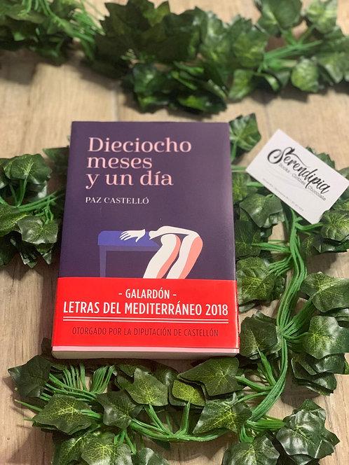 Dieciocho meses y un día - Paz Castelló