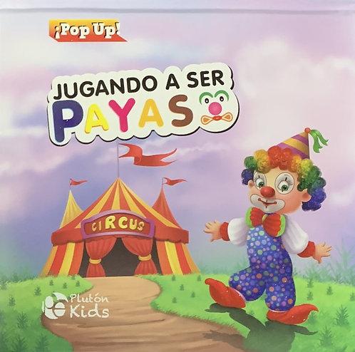 Jugando a Ser Payaso (Pop Up)