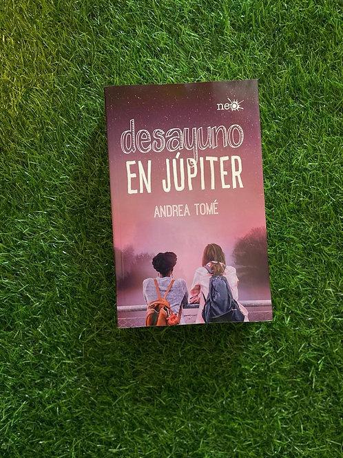 Desayuno en Júpiter - Andrea Tomé