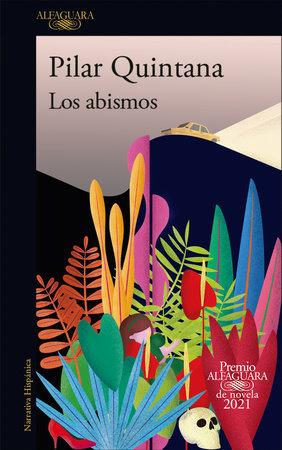 Los abismos - Pilar Quintana