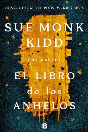 El libro de los anhelos - Sue Monk Kidd