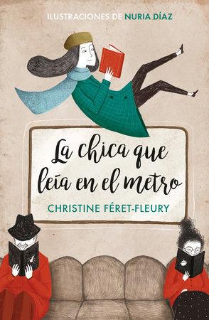 La chica que leía en el metro - Christine Feret-Fleury