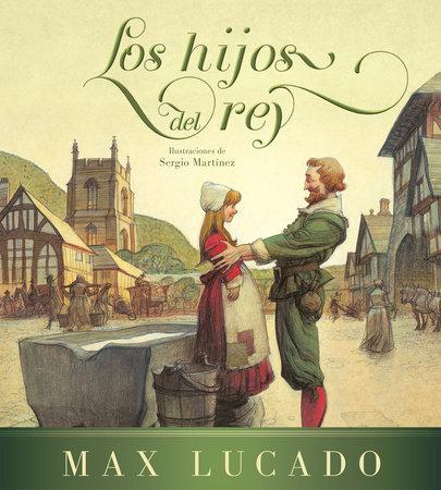 Los hijos del rey - Max Lucado