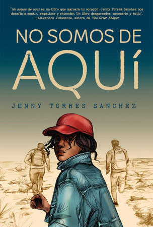 No somos de aquí - Jenny Torres Sánchez