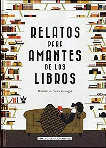 Relatos para los amantes de los libros