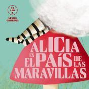Alicia en el país de las maravillas (Edición para niños) - Lewis Carroll