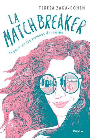 La Matchbreaker - Teresa Zaga Cohen