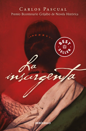 La insurgenta - Carlos Pascual