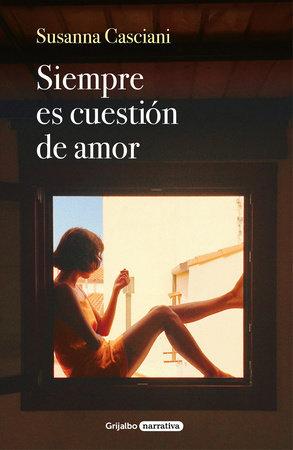 Siempre es cuestión de amor - Susanna Casciani