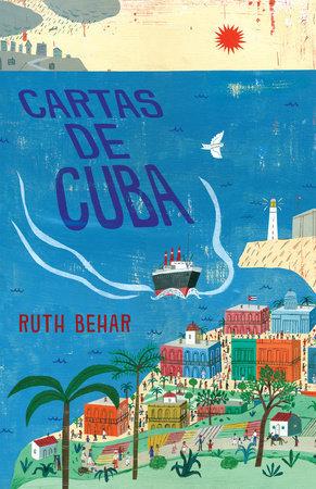 Cartas de Cuba - Ruth Behar