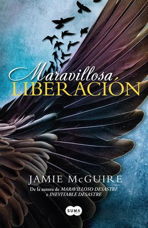 Maravillosa Liberación - Jamie McGuire