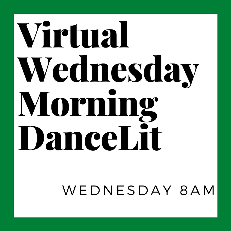 Virtual DanceLit Wednesday 8am