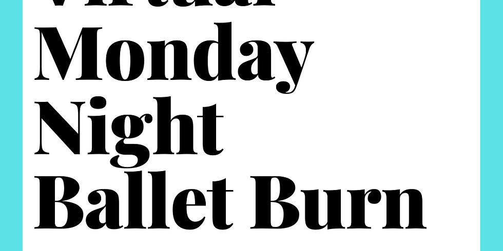 Virtual Ballet Burn Monday 6:15pm