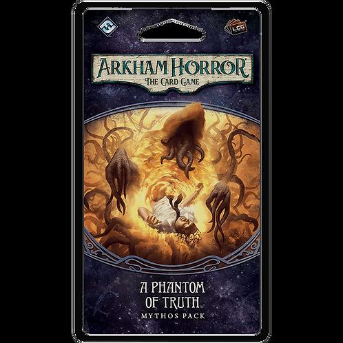 Arkham Horror LCG: A Phantom of Truth