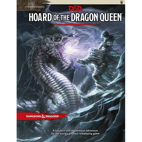 D&D 5.0: Tyranny of Dragons - Hoard of the Dragon Queen