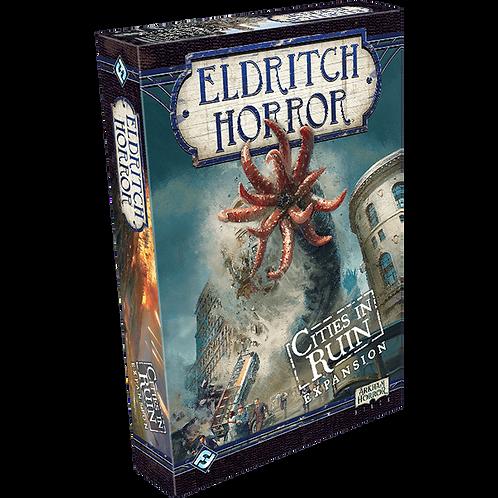 Eldritch Horror: Cities in Ruin (exp)