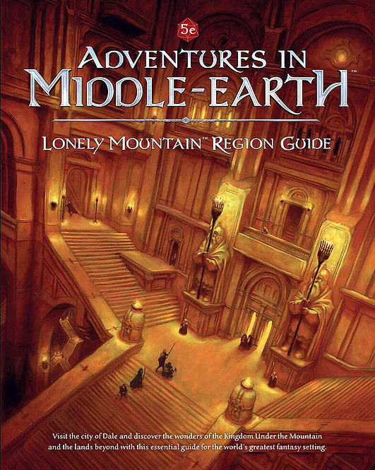 Adventures in Middle Earth: Lonely Mountain Region Guide