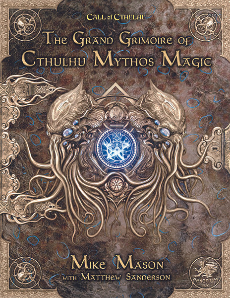 Call of Cthulhu 7th Edition - The Grand Grimoire of Cthulhu Mythos Magic