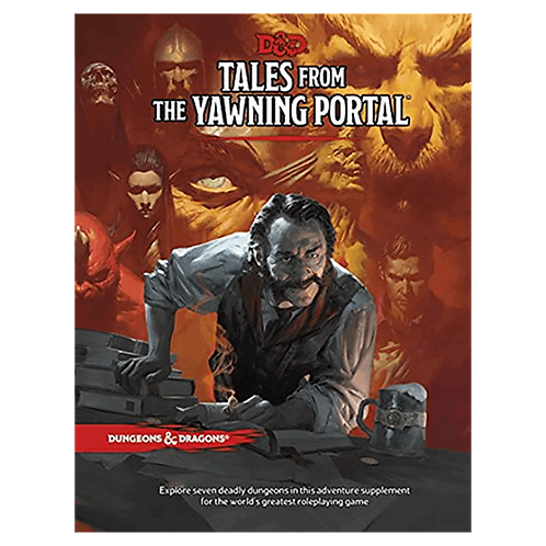 D&D  5.0:Tales from the Yawning Portal