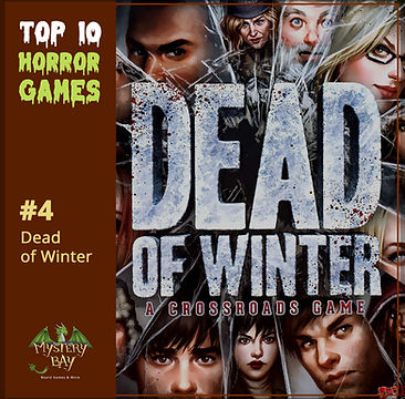 No4_Dead of Winter_Top 10_Horror Games_I