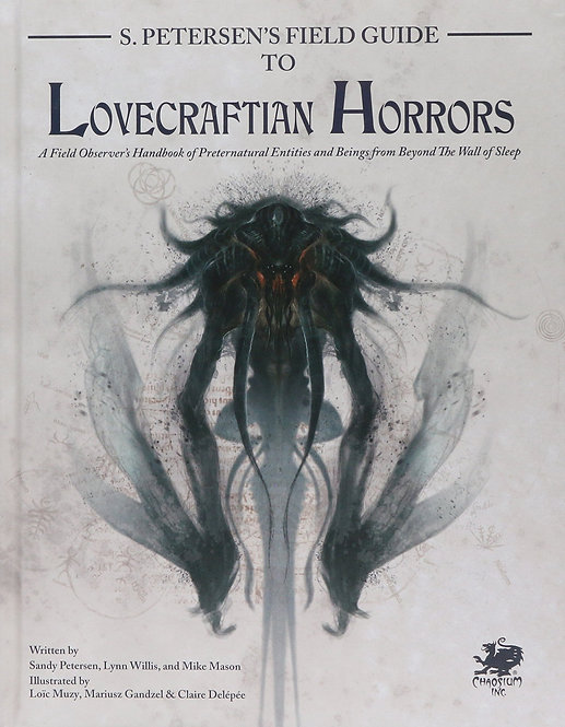 Call of Cthulhu 7th Edition - Petersens Field Guide to Lovecraftian Horrors