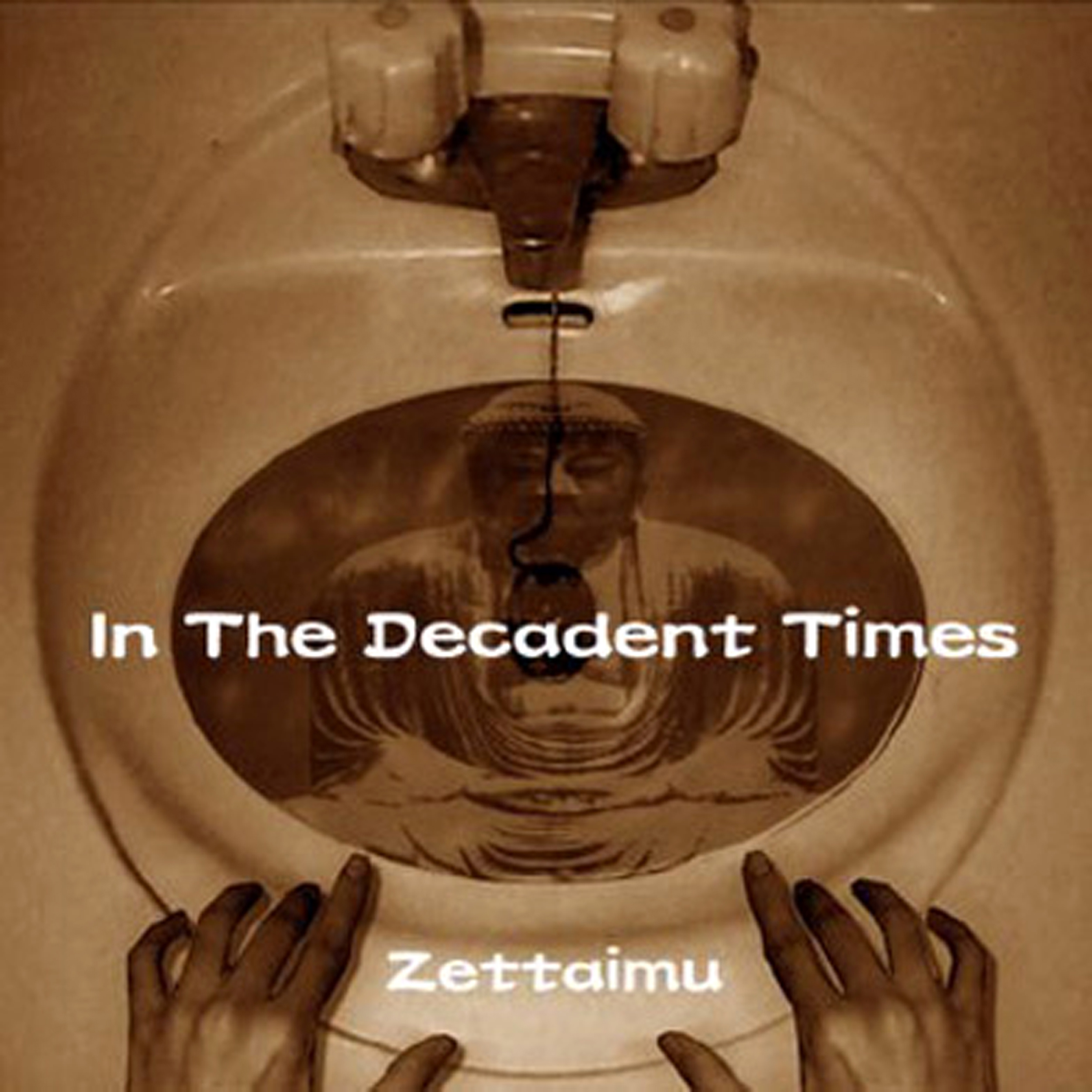 In The Decadent Times - jacket front