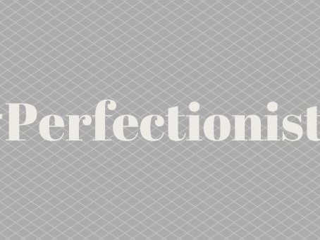 Facing Our Inner Perfectionist