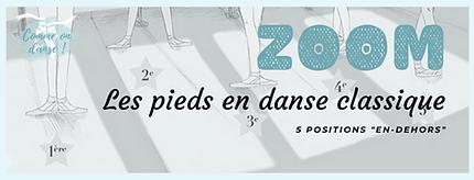 Fiche ZOOM sur les positions des pieds en danse classique