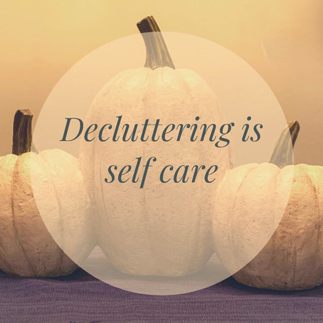 Decluttering is Self Care