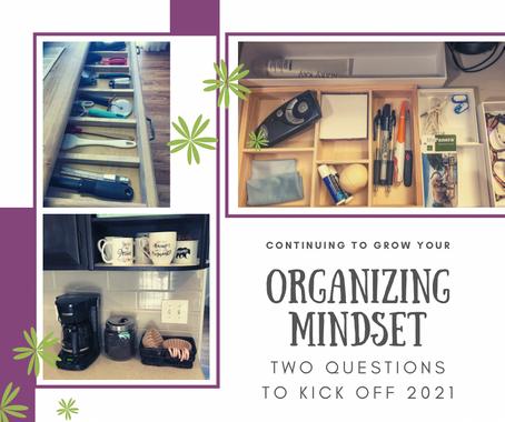 Organizing Mindset in 2021