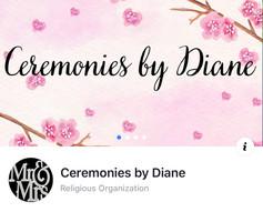 CEREMONIES BY DIANE
