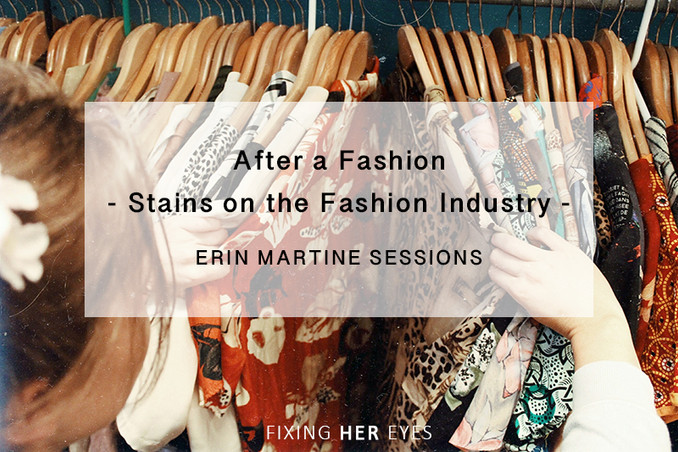 After a Fashion – Stains on the Garment Industry