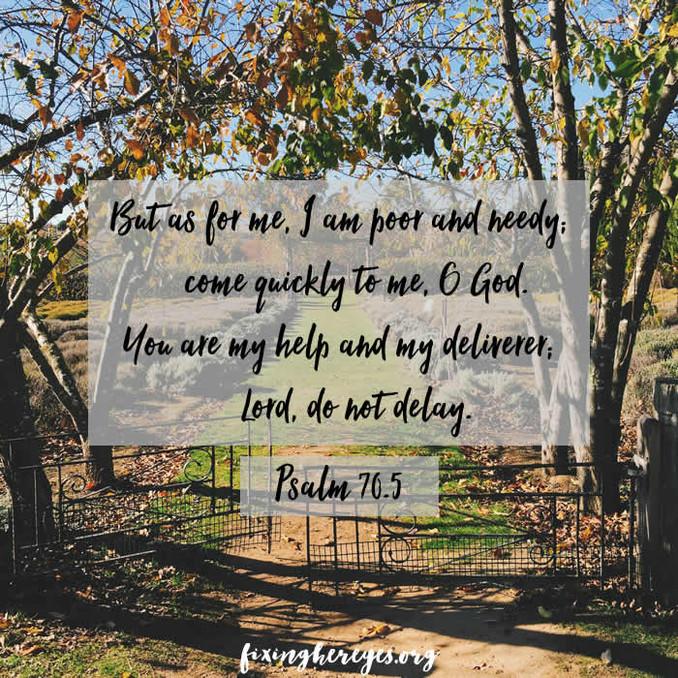 Daily Reflection: Psalm 70:5