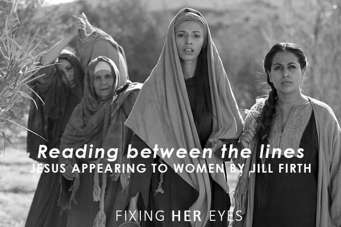 Reading between the lines: Jesus appearing to women