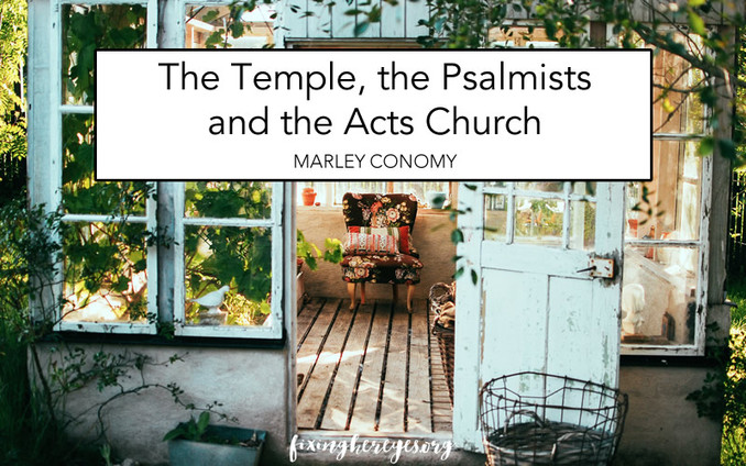The Temple, the Psalmists and the Acts Church