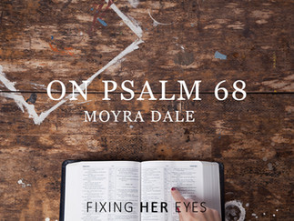 On Ps 68, God's gifts to his people, and the place of women leaders