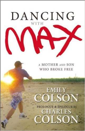 Dancing With Max : A Mother and Son Who Broke Free by Emily Colson