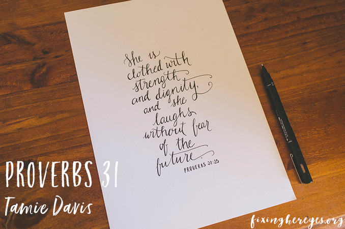 Proverbs 31 ...