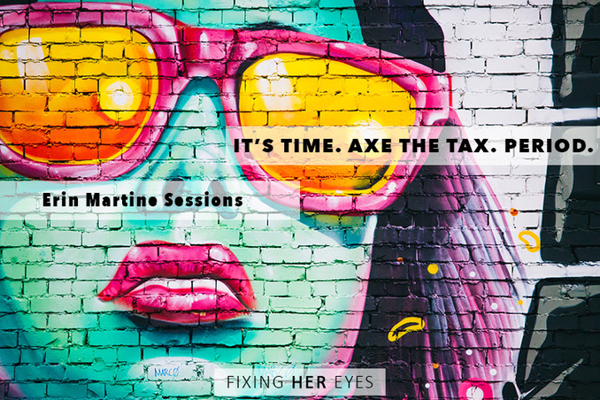It's time. Axe the Tax. Period.