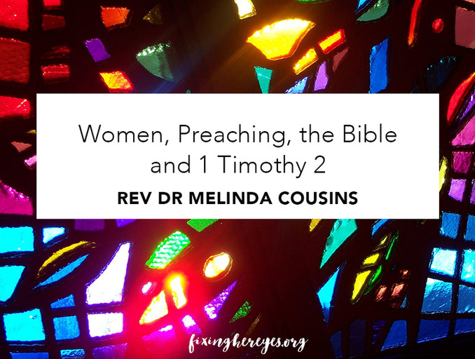 Women, Preaching, the Bible and 1 Timothy 2