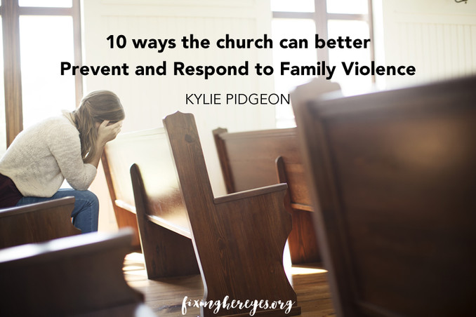 10 ways the church can better Prevent and Respond to Family Violence