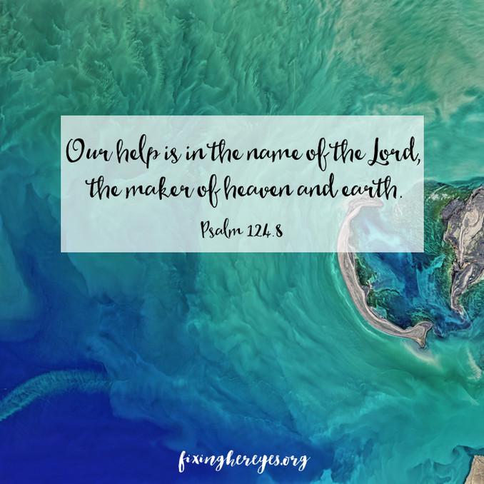 Daily Reflection: Psalm 124.8
