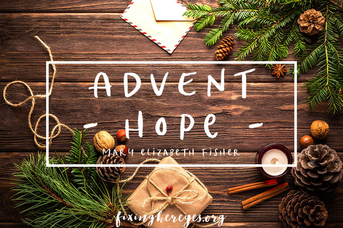 ​Advent's first Sunday announces HOPE