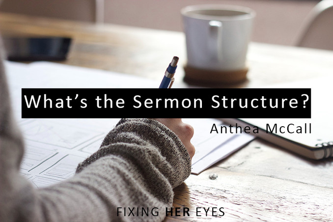 What's the Sermon Structure?
