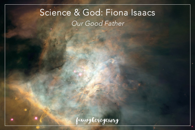 Science & God - Our Good Father