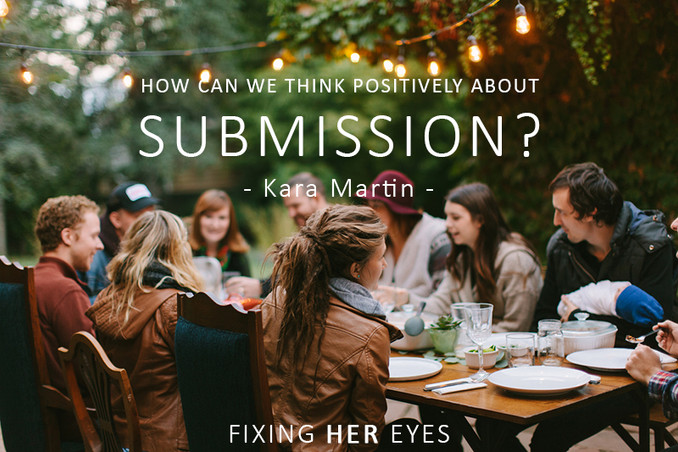 How can we think positively about submission?