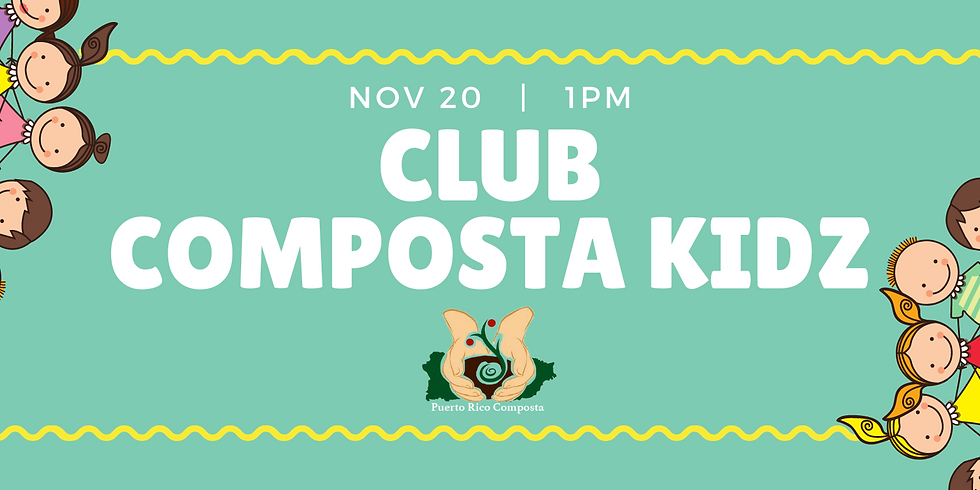 Club Composta Kidz - Noviembre